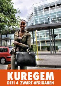 Kuregem – Deel 4 – Zwart-Afrikanen